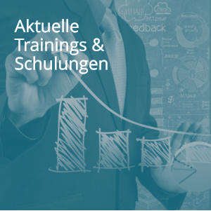 Aktuelle Trainings & Schulungen